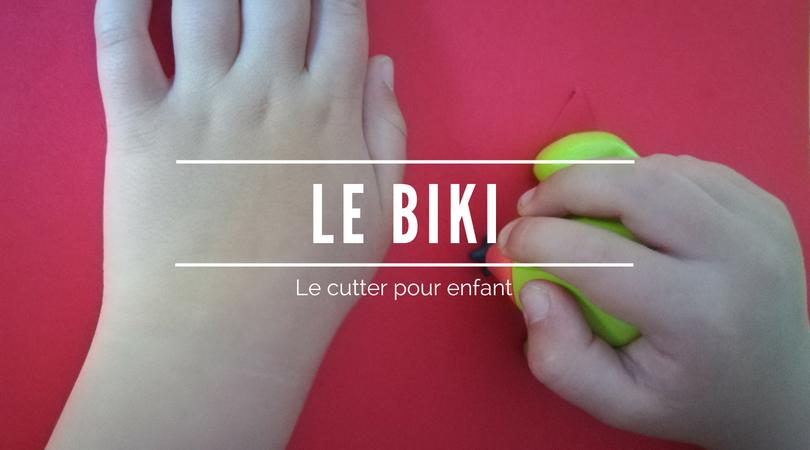 Le Biki - Le cutter pour enfants.